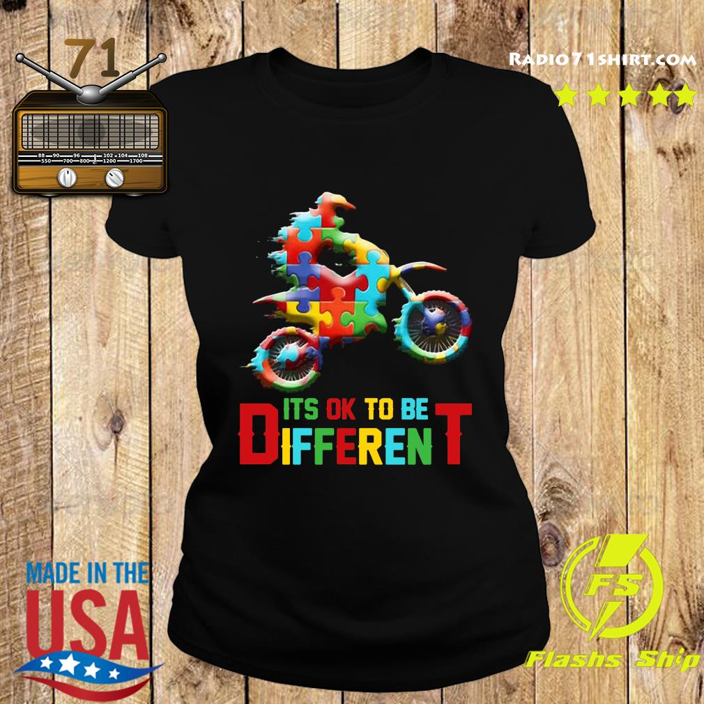 Funny Motorbike It's Ok To Be Different Autism Awareness Shirt Ladies tee