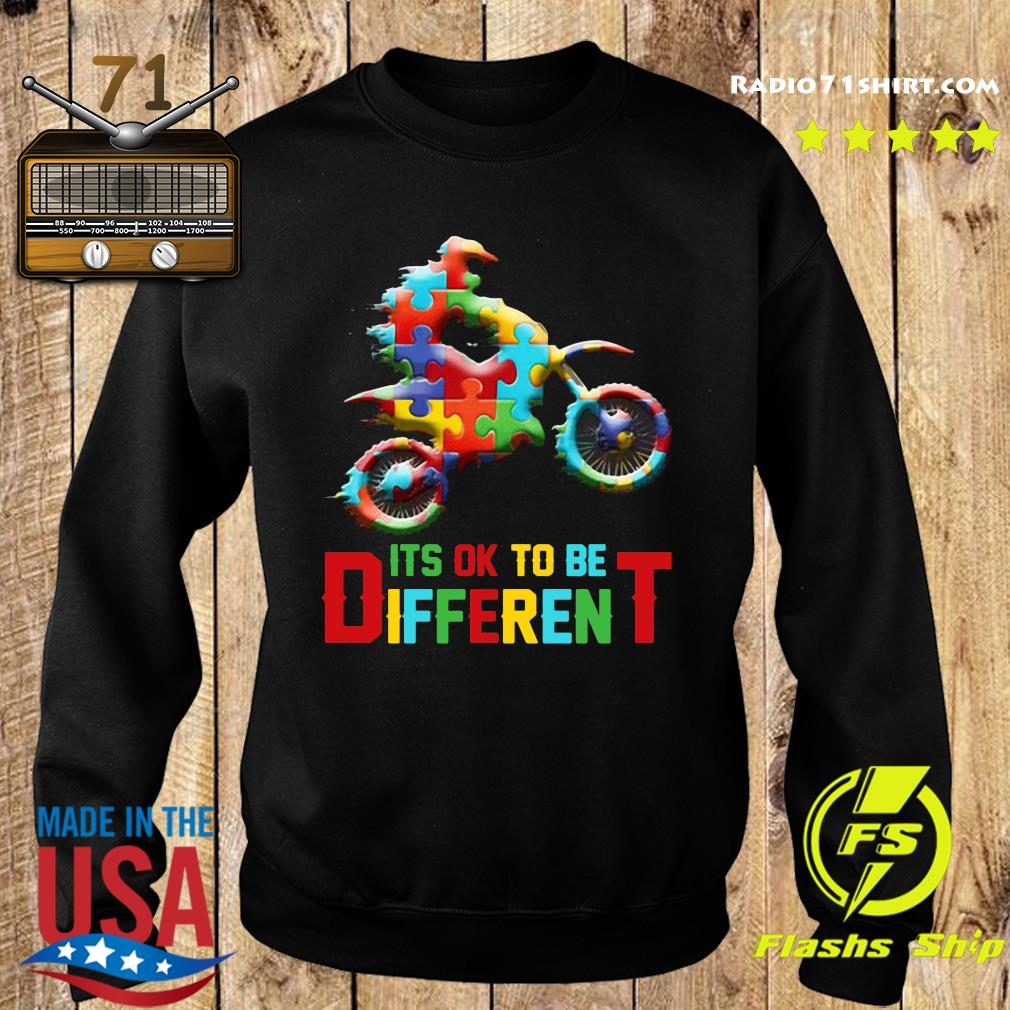 Funny Motorbike It's Ok To Be Different Autism Awareness Shirt Sweater