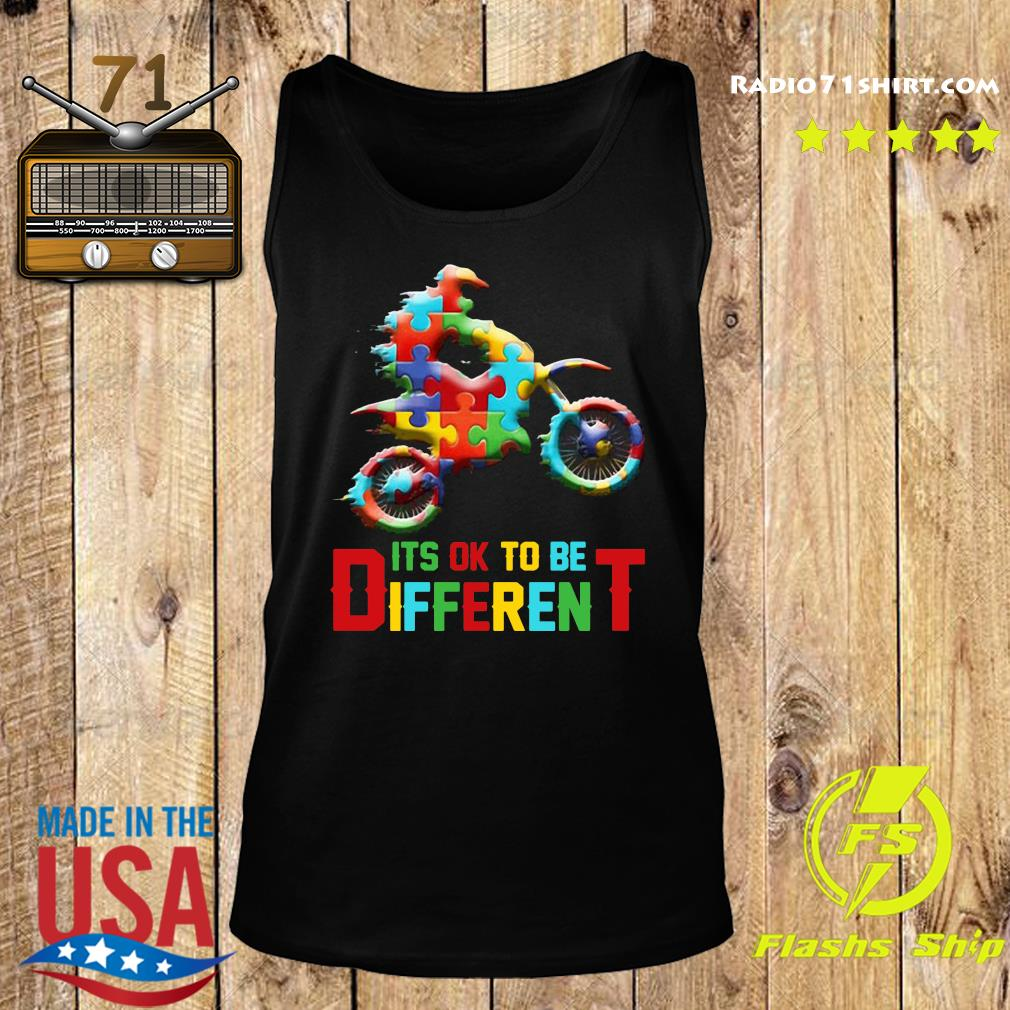Funny Motorbike It's Ok To Be Different Autism Awareness Shirt Tank top