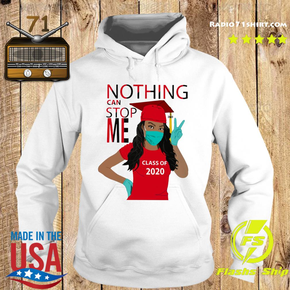 Graduation Nothing Can Stop Me Class Of 2020 Red Shirt Hoodie