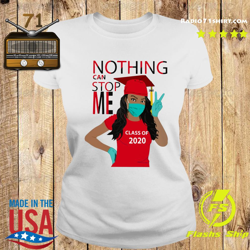 Graduation Nothing Can Stop Me Class Of 2020 Red Shirt Ladies tee