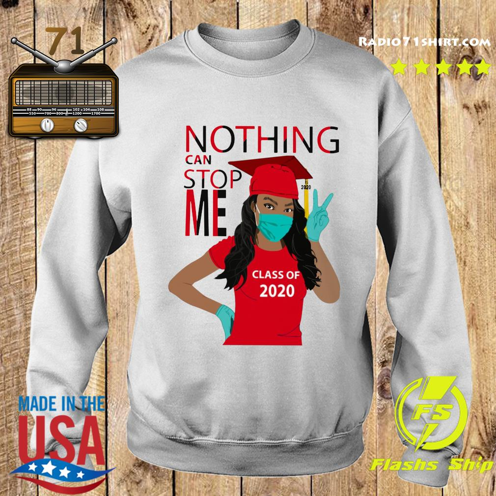 Graduation Nothing Can Stop Me Class Of 2020 Red Shirt Sweater