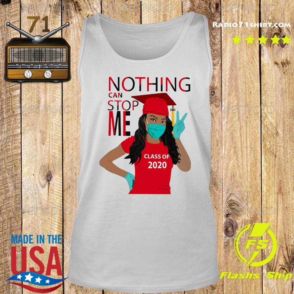 Graduation Nothing Can Stop Me Class Of 2020 Red Shirt Tank top