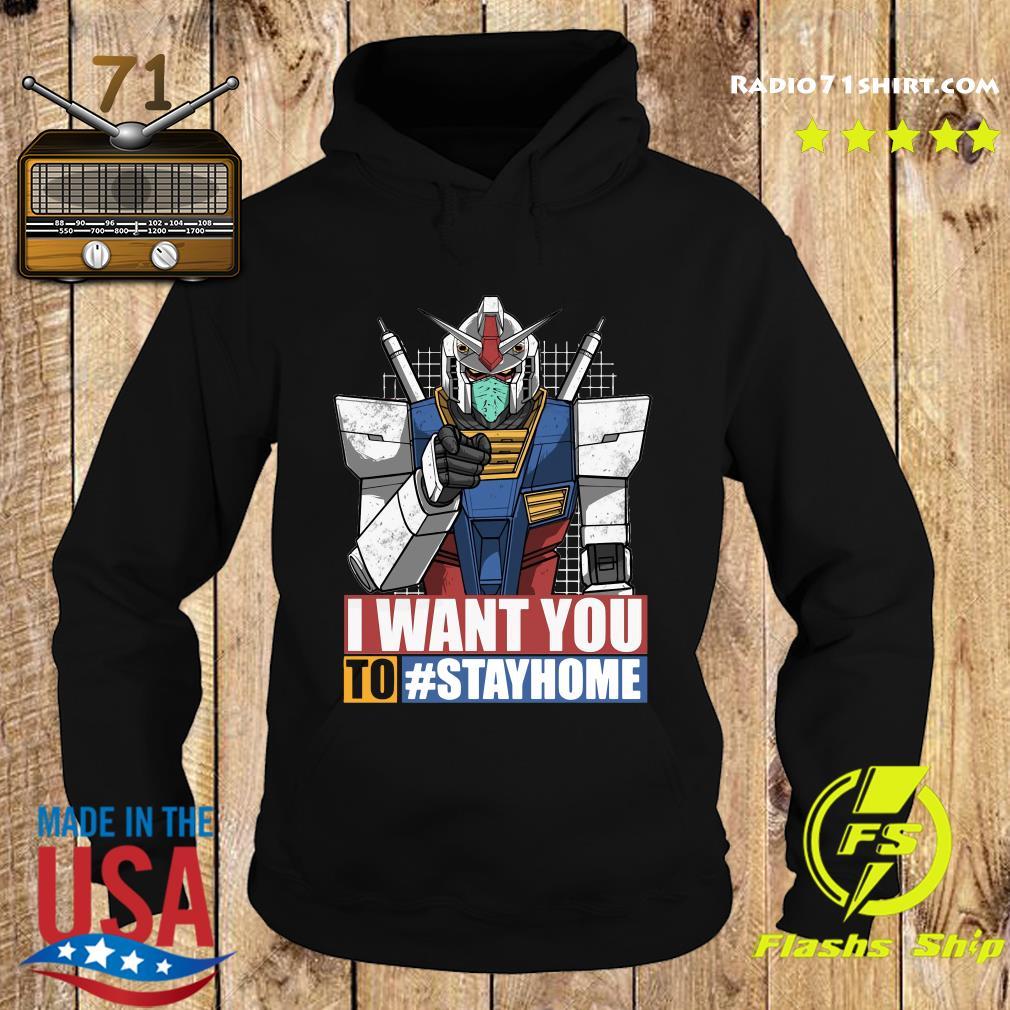Gundam I Want You To Stay Home Shirt Hoodie