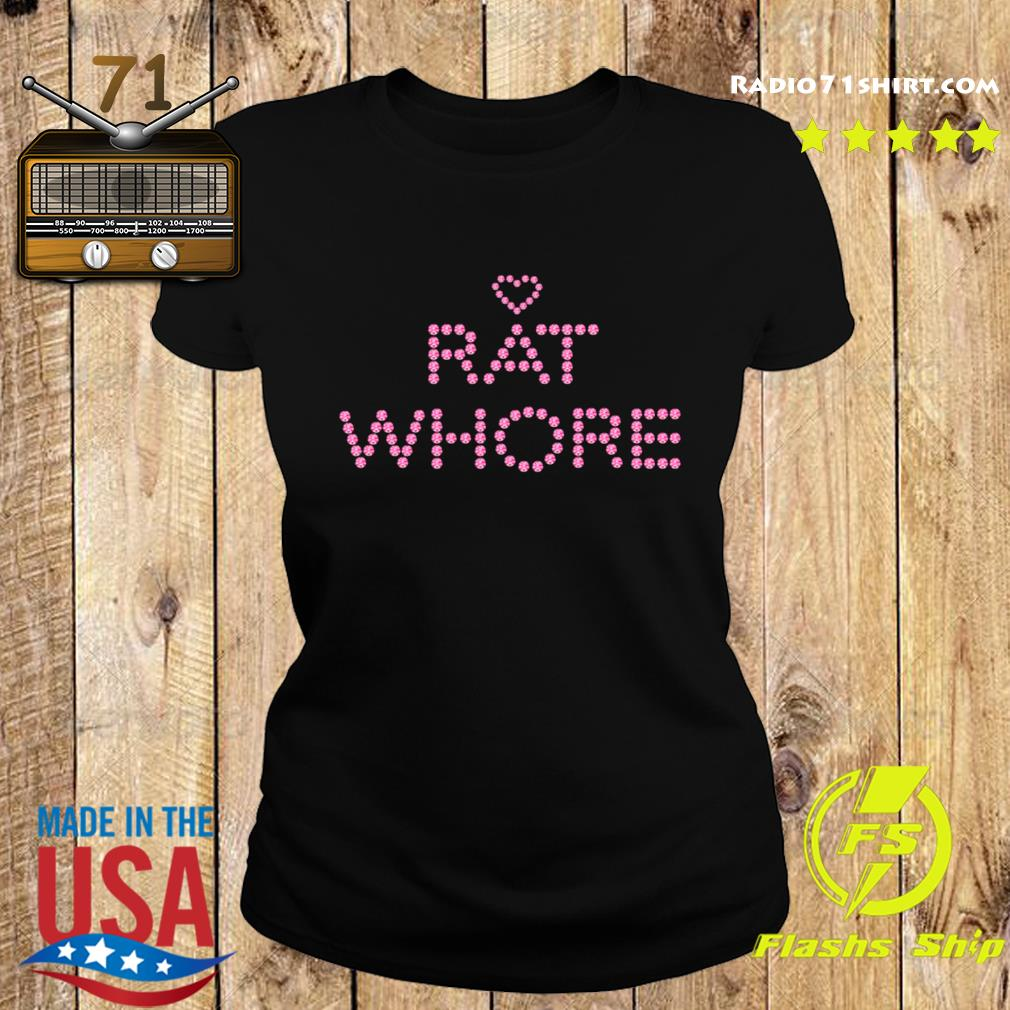 Heart Rat Whore Shirt Ladies tee
