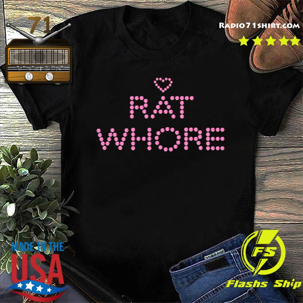 Heart Rat Whore Shirt