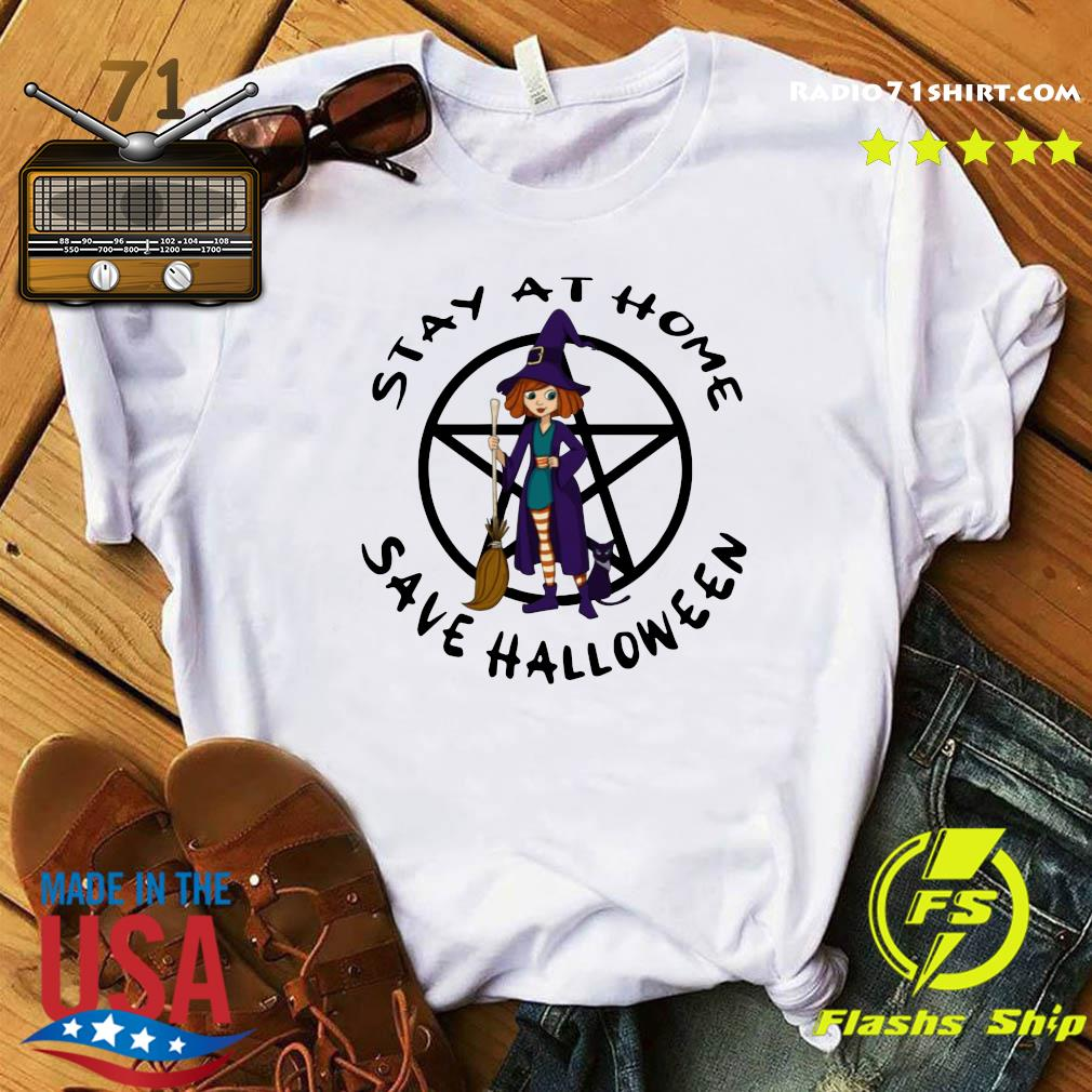 hot witch stay at home save halloween shirt
