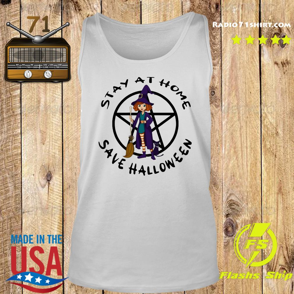 hot witch stay at home save halloween s Tank top