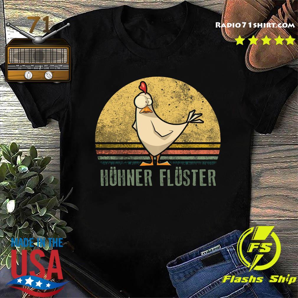 Huhner Fluster Vintage Shirt