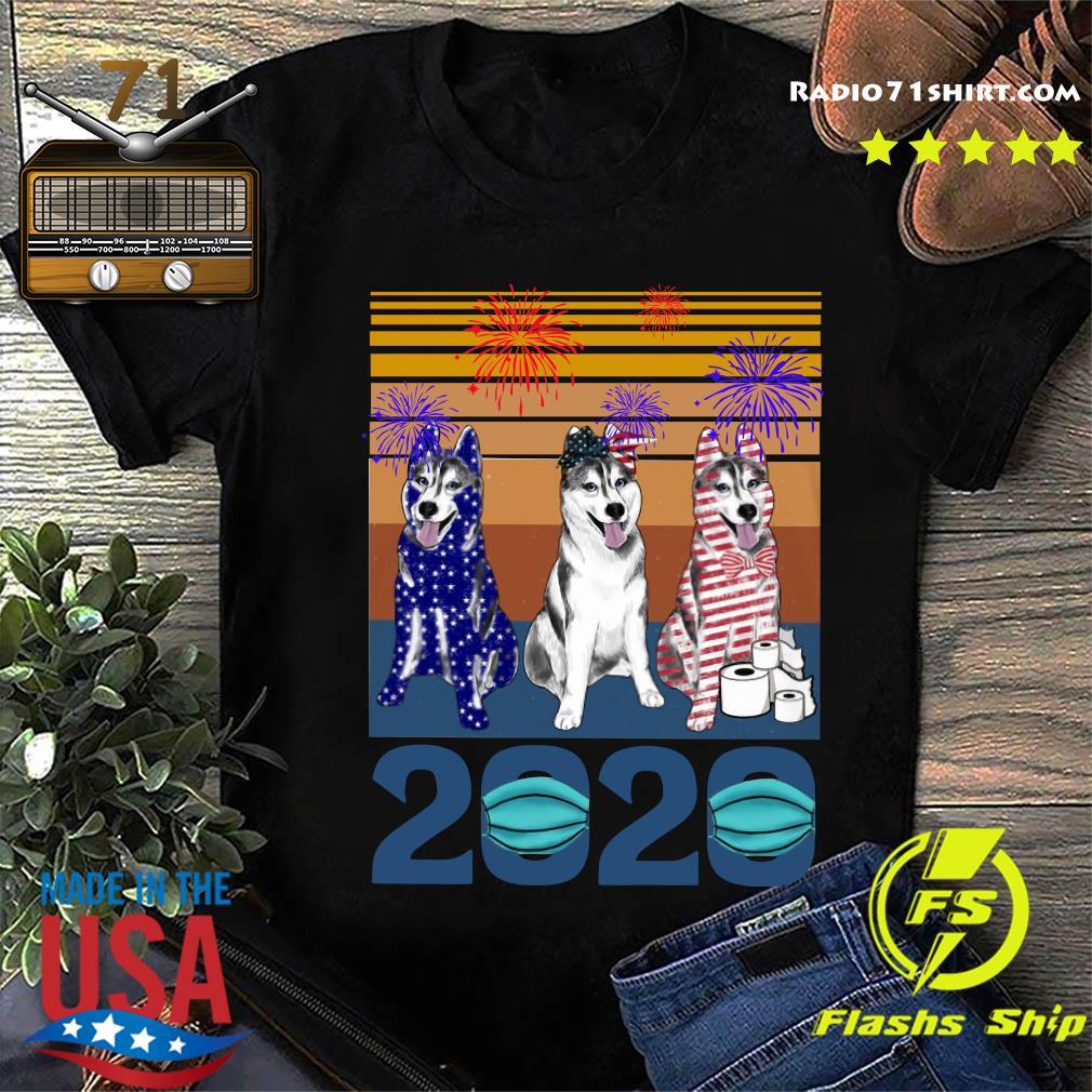 Husky 4 Of July 2020 Quarantined Vintage Shirt