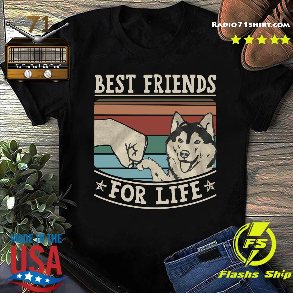 Husky Best Friends For Life Vintage Shirt