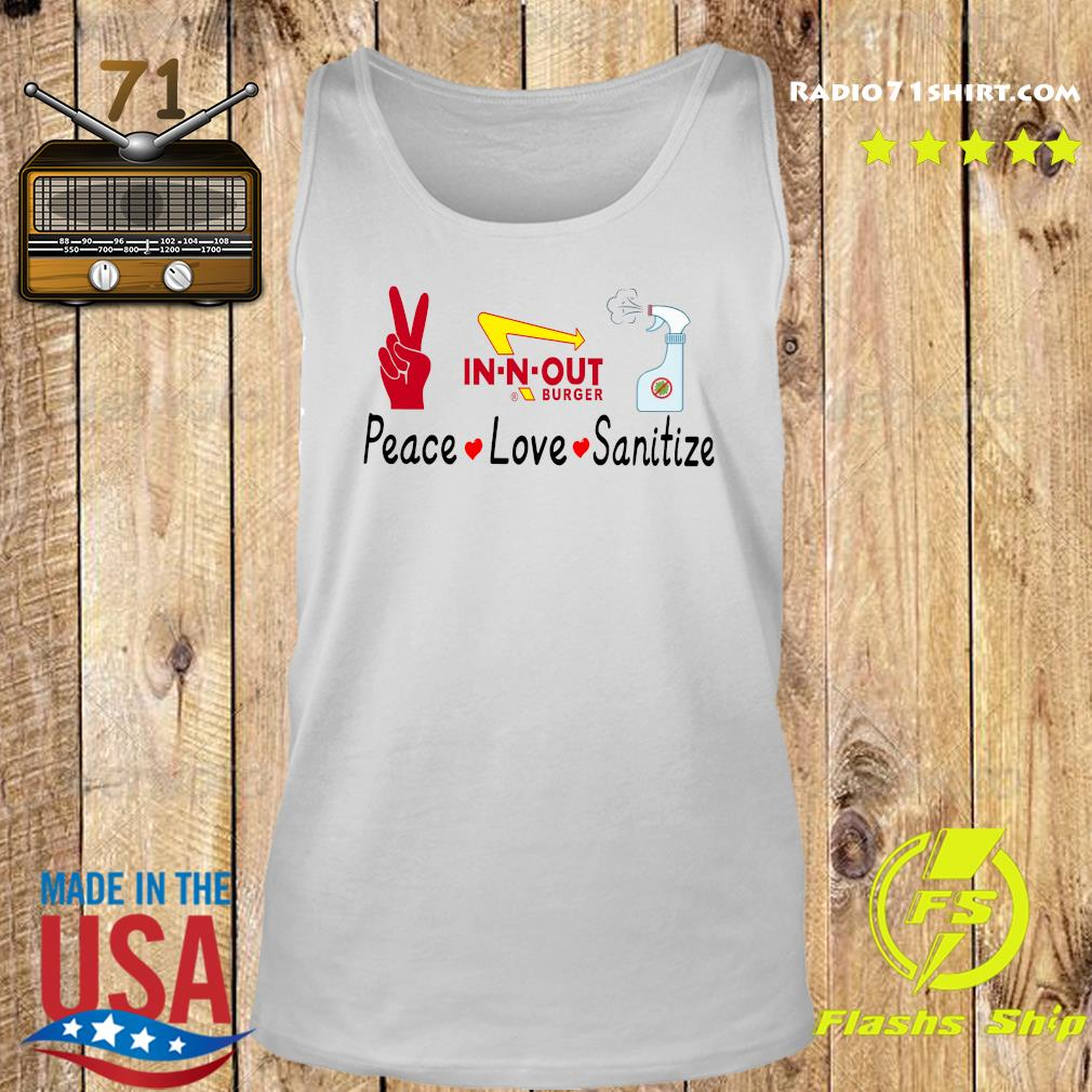 In N Out Burger Peace Love Sanitize Shirt Tank top