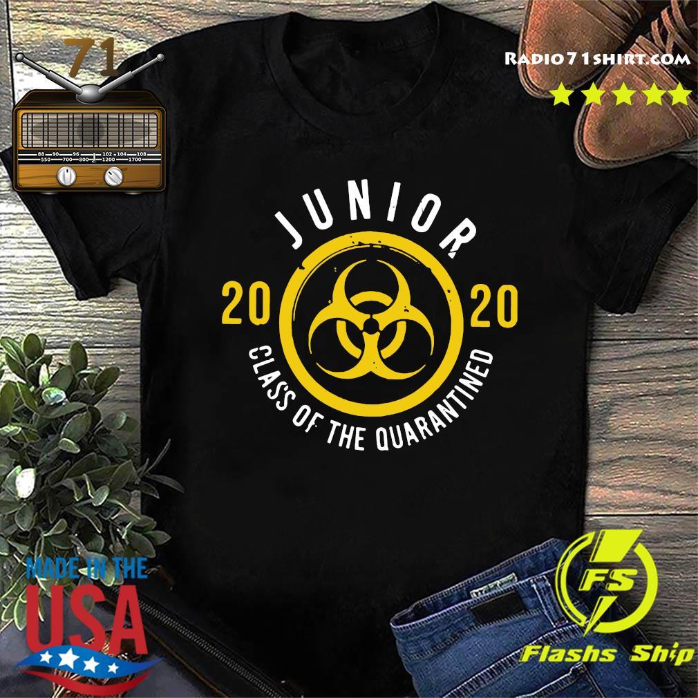 Junior 2020 Class Of The Quarantined Shirt