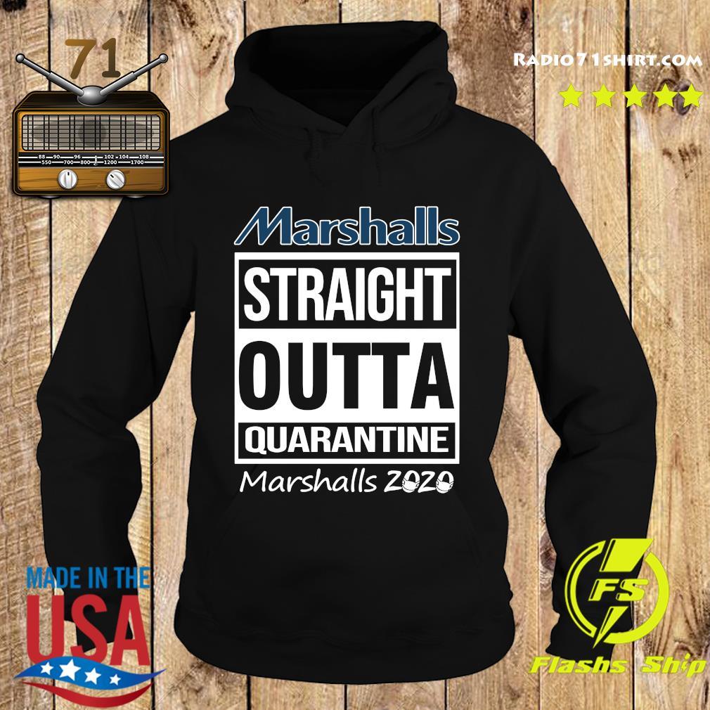 Marshalls Straight Outta Quarantine Marshalls 2020 Shirt Hoodie