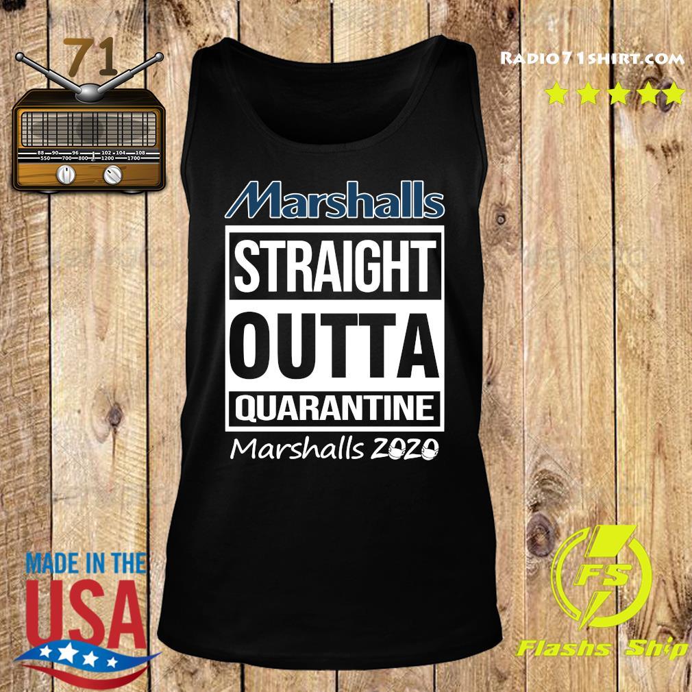 Marshalls Straight Outta Quarantine Marshalls 2020 Shirt Tank top