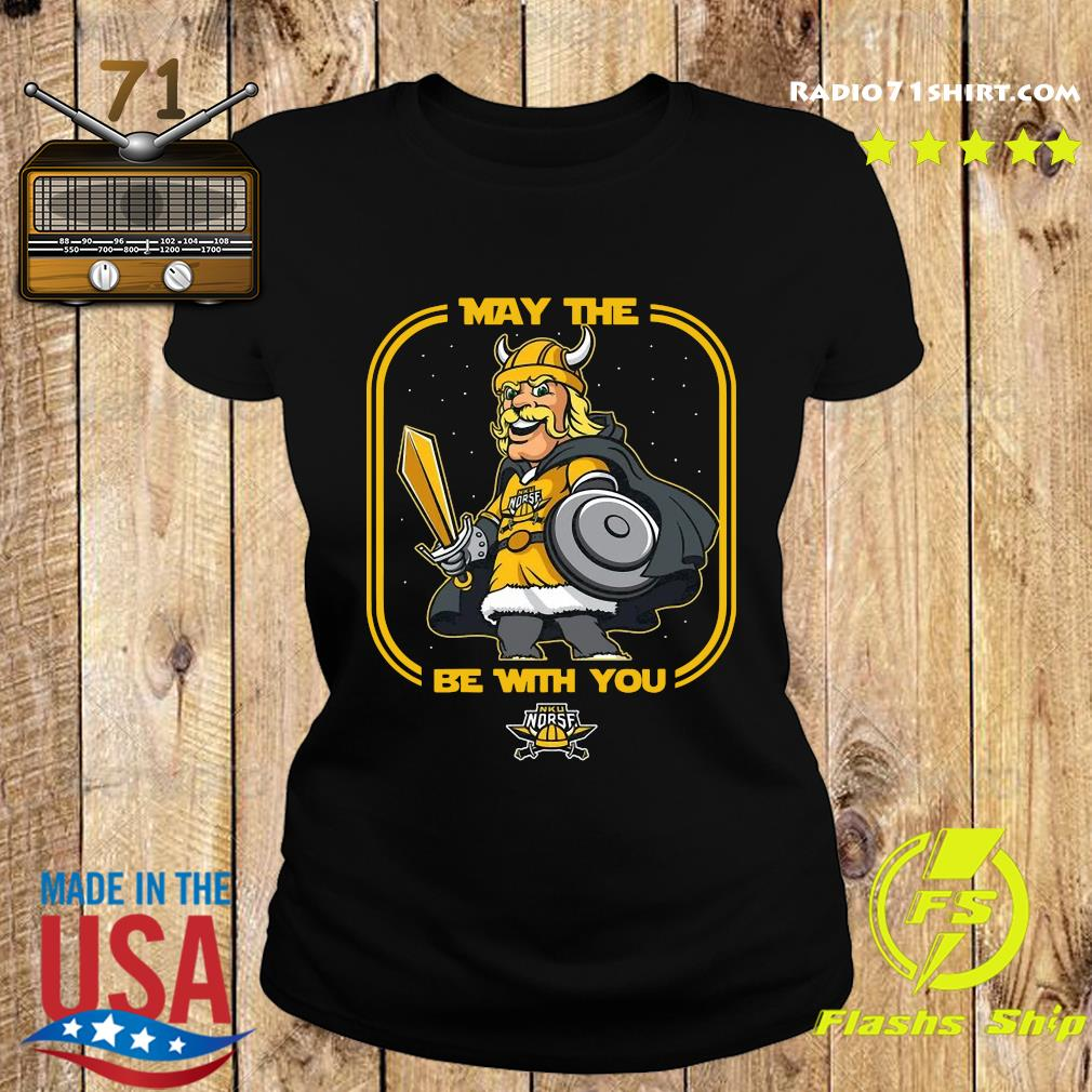 May The Nku Norse Be With You Shirt Ladies tee