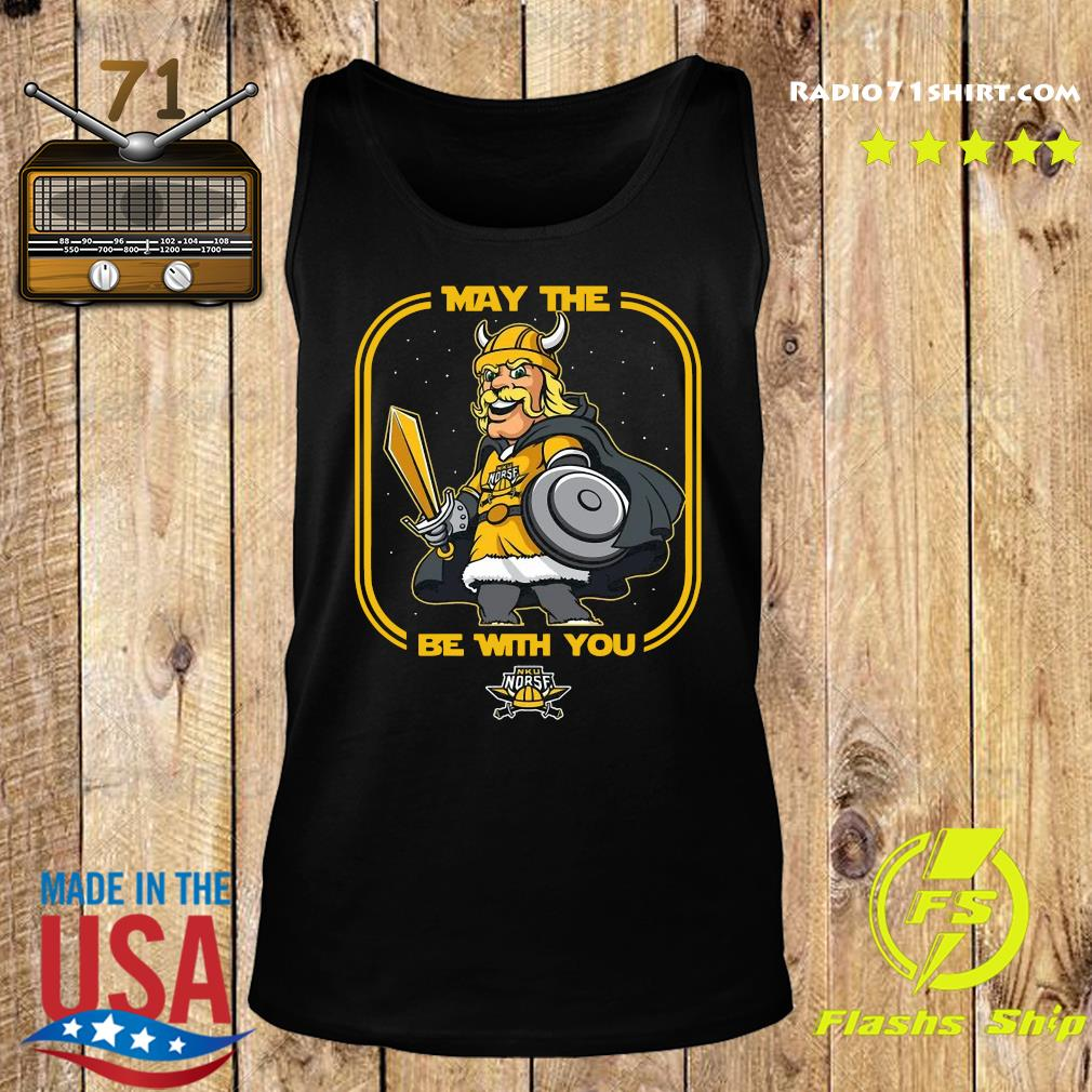 May The Nku Norse Be With You Shirt Tank top