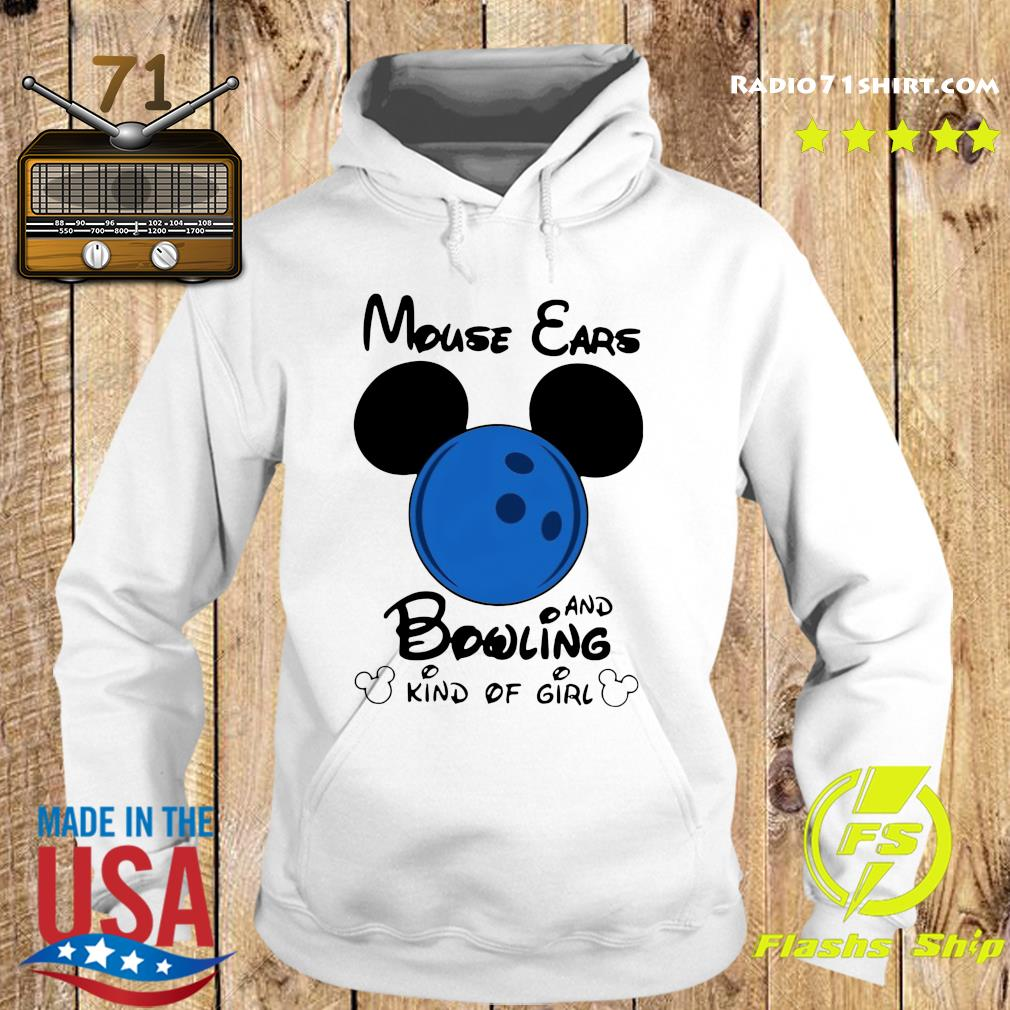 Mickey Mouse Ears And Bowling Kind Of Girl Shirt Hoodie
