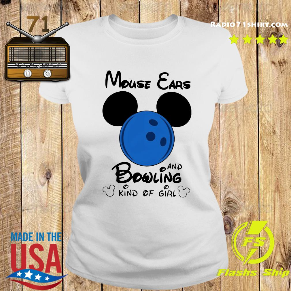 Mickey Mouse Ears And Bowling Kind Of Girl Shirt Ladies tee