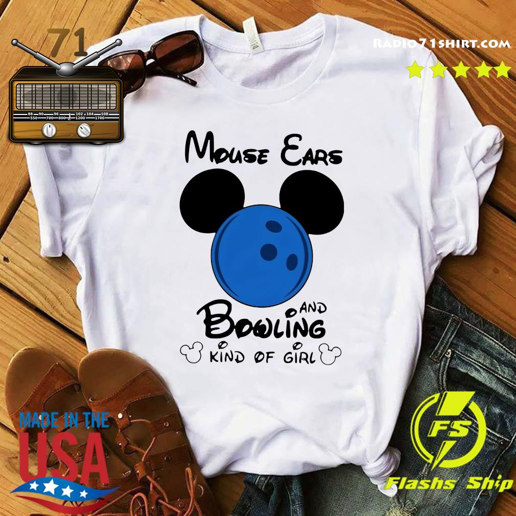 Mickey Mouse Ears And Bowling Kind Of Girl Shirt
