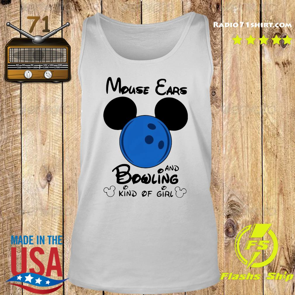 Mickey Mouse Ears And Bowling Kind Of Girl Shirt Tank top