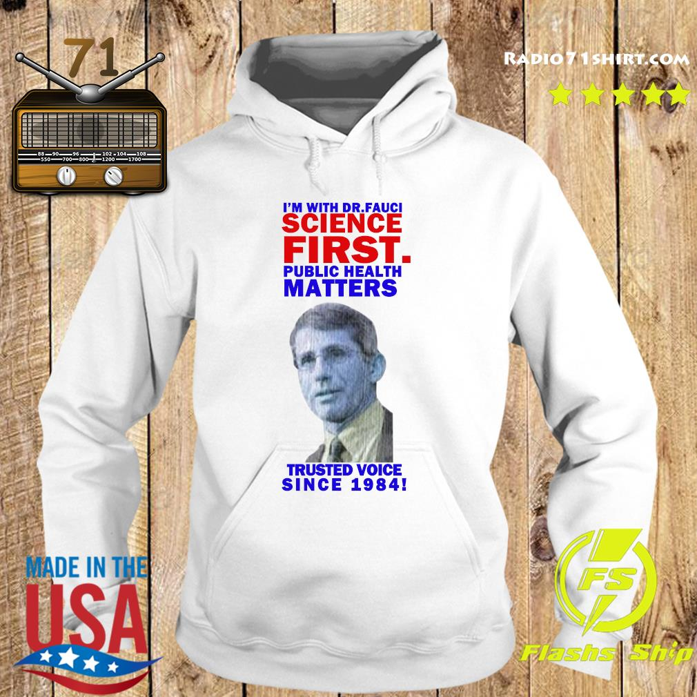 Milford I'm With Dr Fauci Science First Trusted Voice Since 1984 Shirt Hoodie