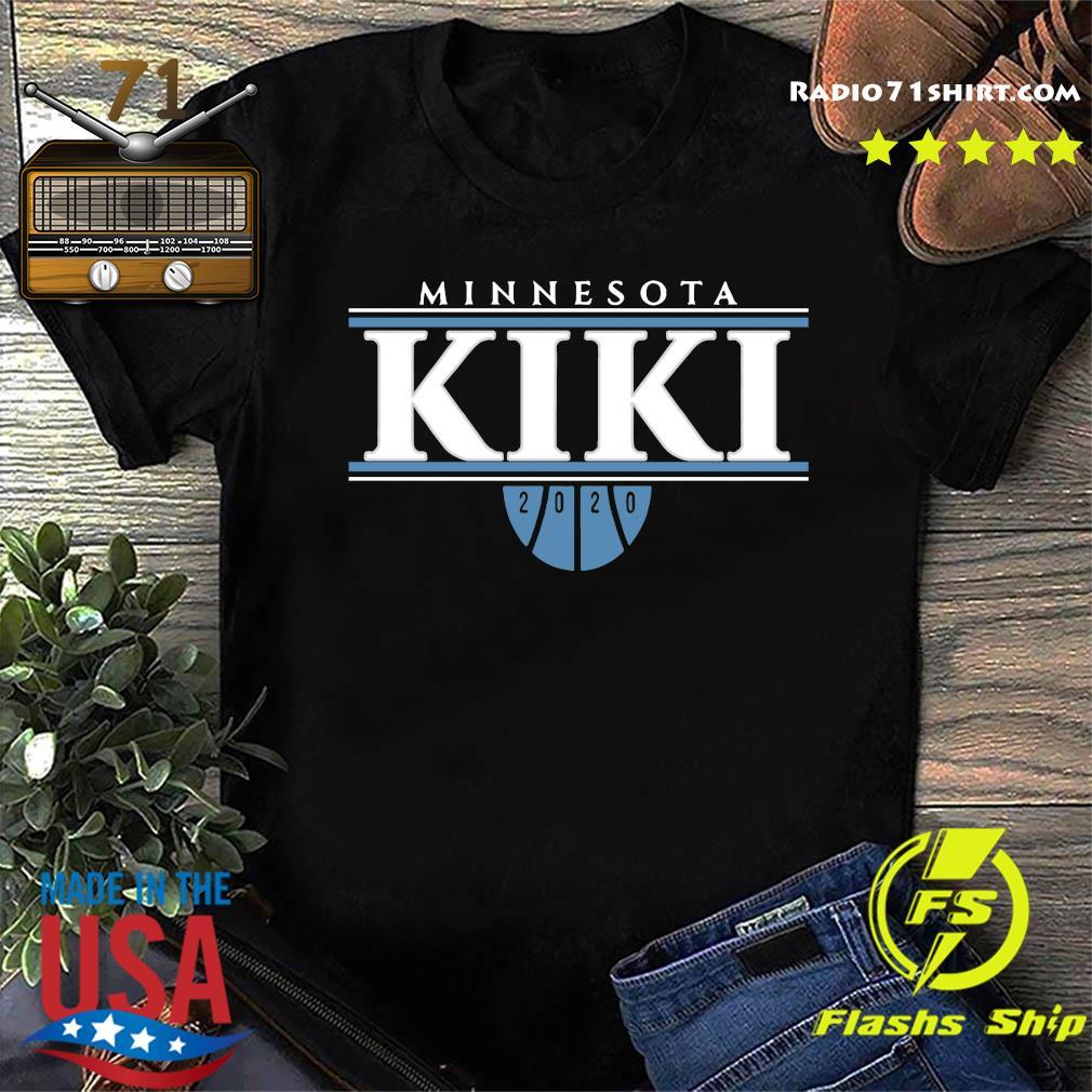 Minnesota Kiki 2020 Shirt
