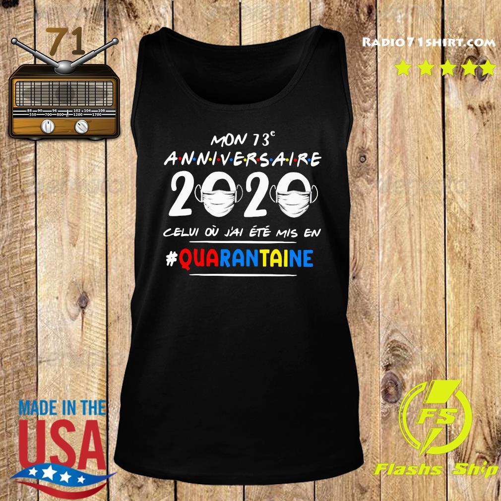 Mon 73e Anniversaire 2020 Celui Ou J'ai Ete Mis En Quarantaine Shirt Tank top
