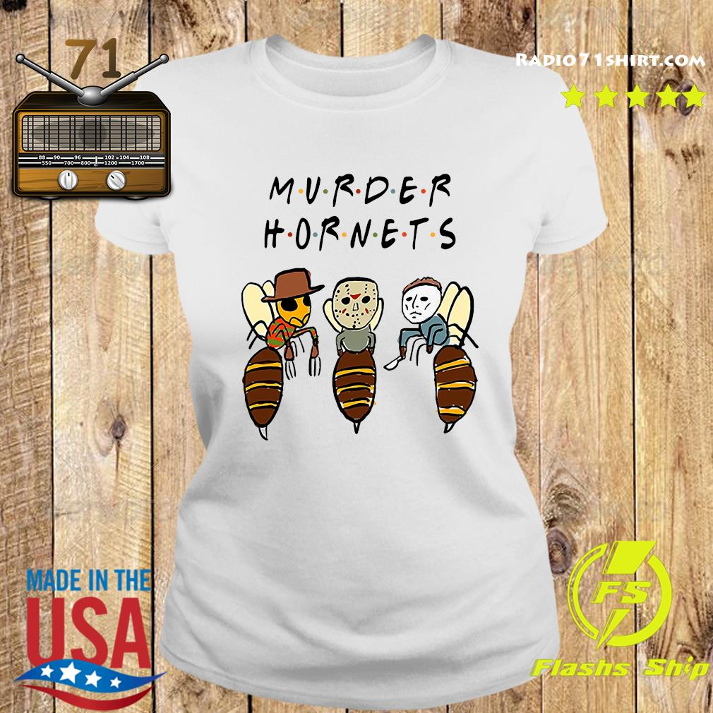 Murder Hornets Bees Freddy Krueger Jason Voorhees Michael Myers Shirt Ladies tee