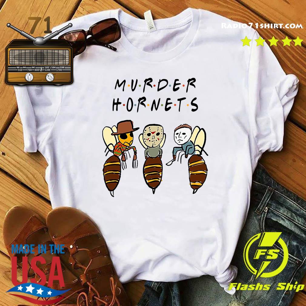 Murder Hornets Bees Freddy Krueger Jason Voorhees Michael Myers Shirt