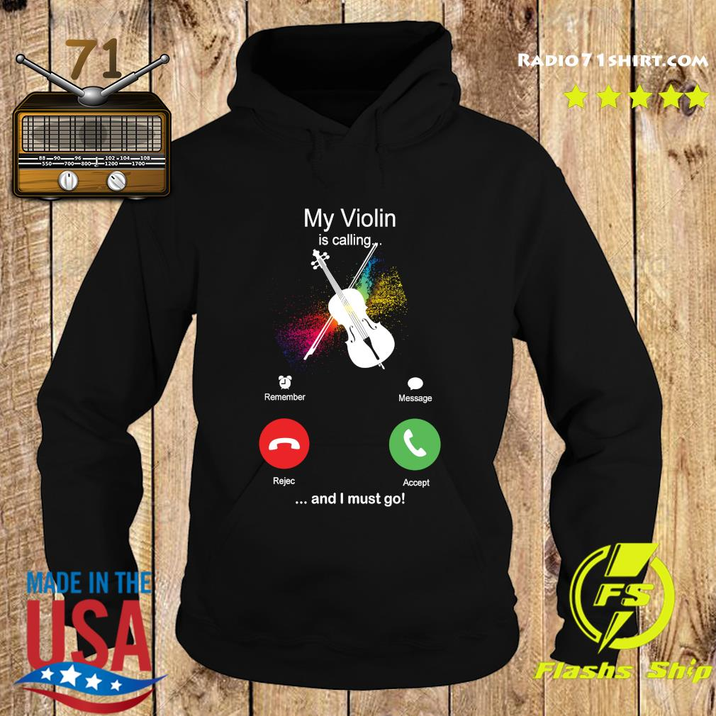 My Violin Is Calling And I Must Go Funny Phone Screen Humor T-s Hoodie
