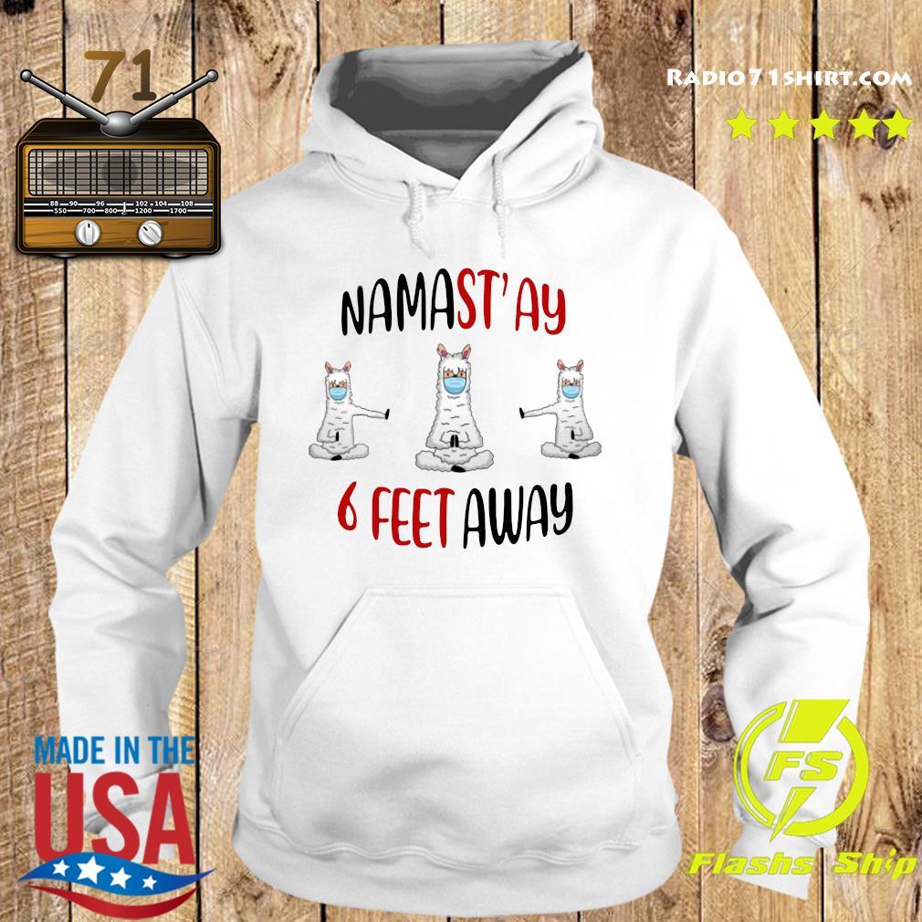 Namastay 6 Feet Away Shirt Hoodie