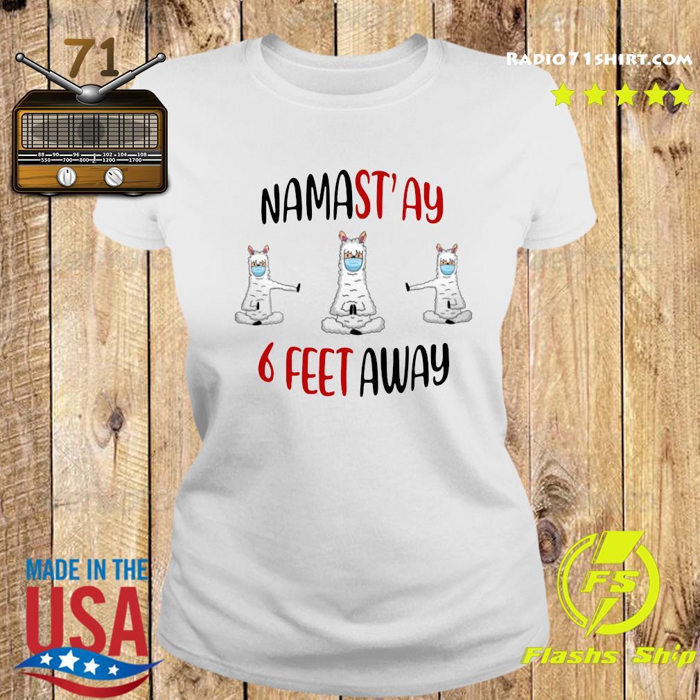 Namastay 6 Feet Away Shirt Ladies tee