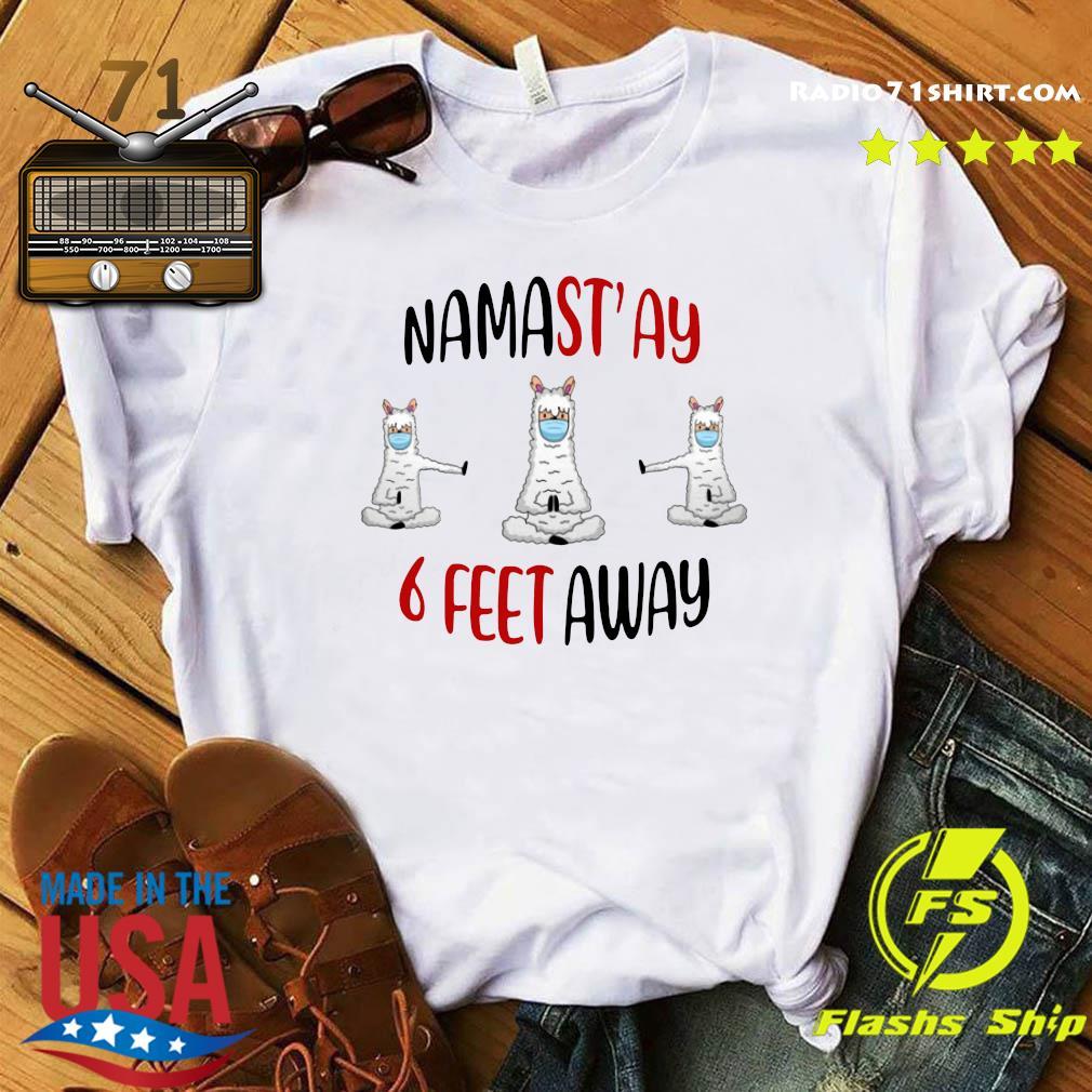 Namastay 6 Feet Away Shirt