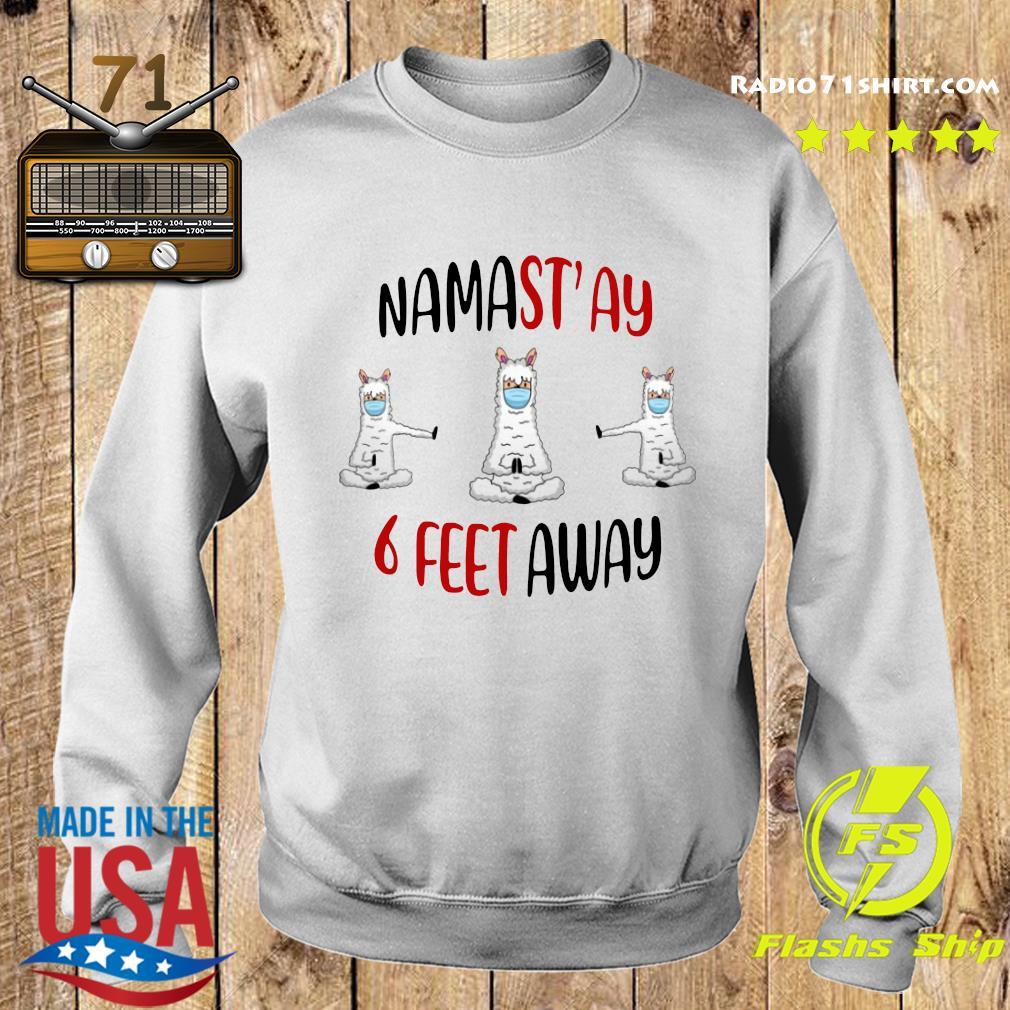 Namastay 6 Feet Away Shirt Sweater