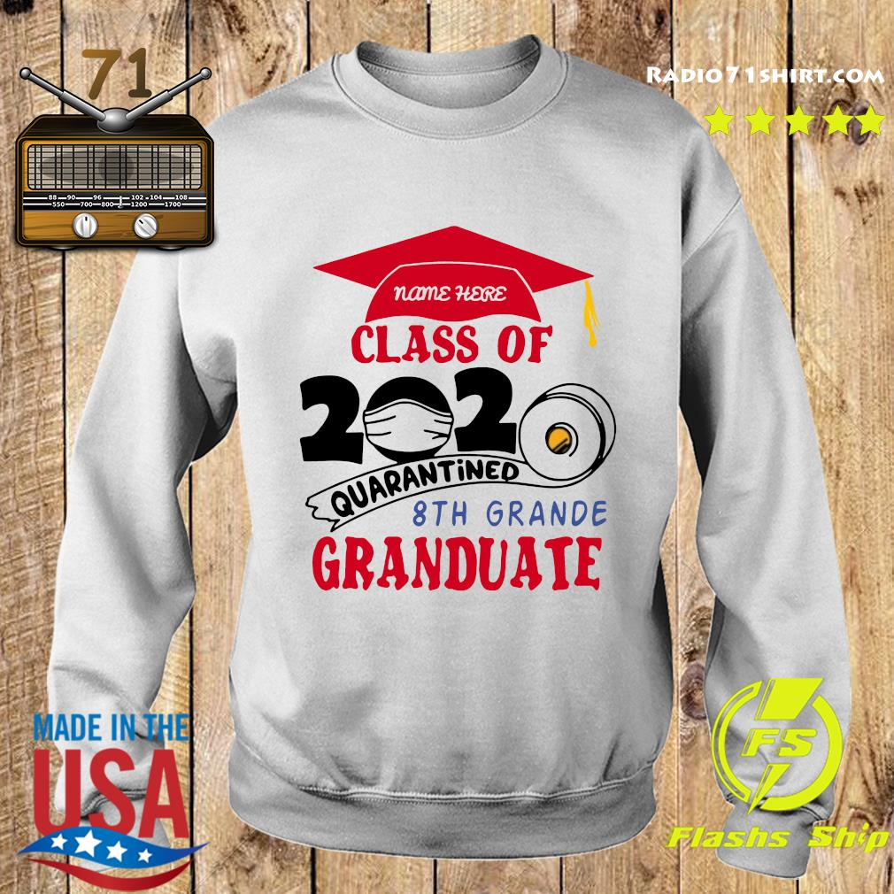 Name Here Class Of 2020 Quarantined 8th Grande Granduate Red Shirt Sweater