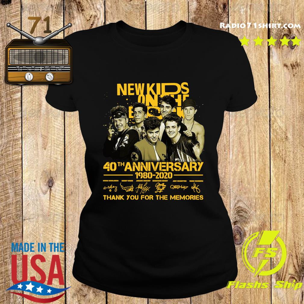 New Kids On The Block 40th Anniversary 1980 2020 Thank You For The Memories Signatures Shirt Ladies tee