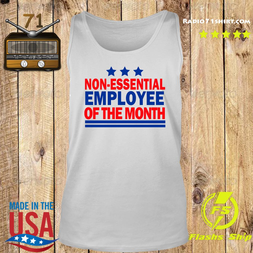 Non Essential Employee Of The Month Shirt Tank top