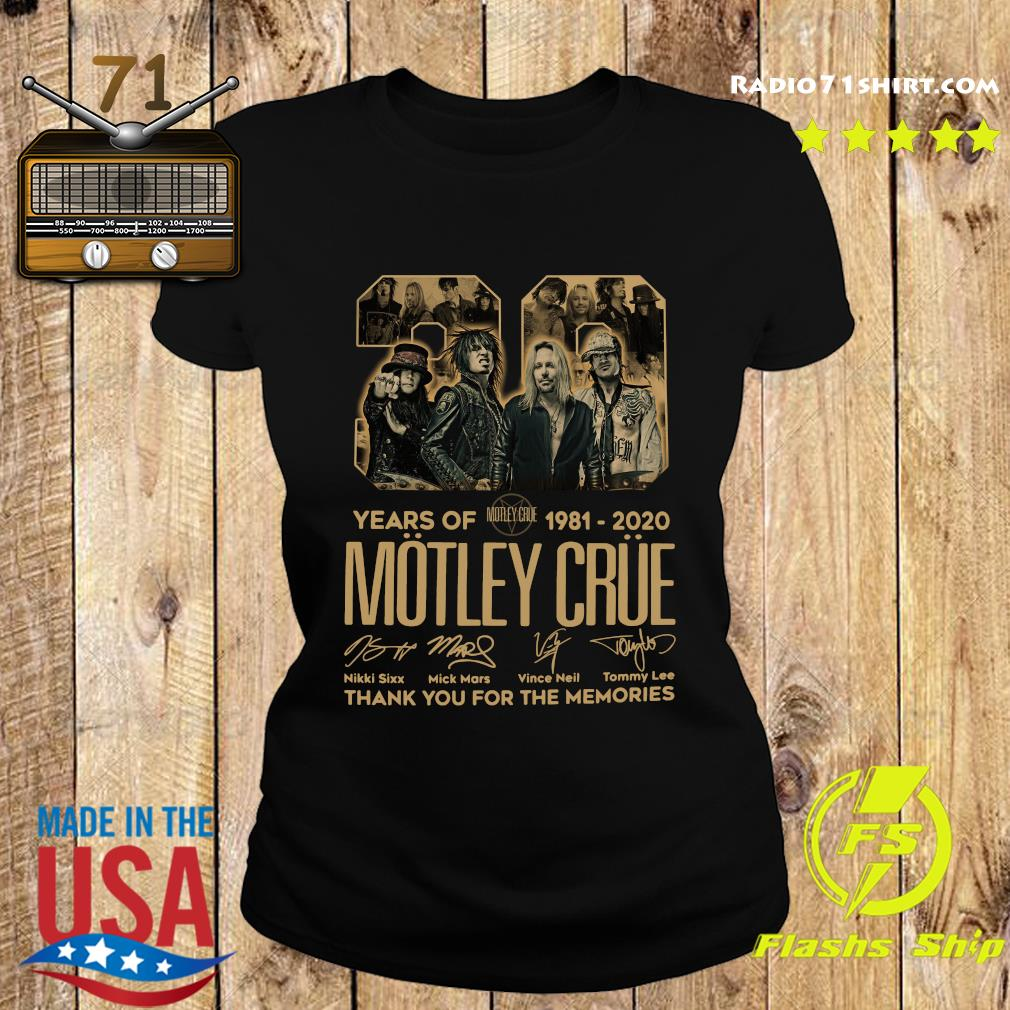 Official 39 Years Of Motley Crue 1981 2020 Thank You For The Memories Signatures Shirt Ladies tee