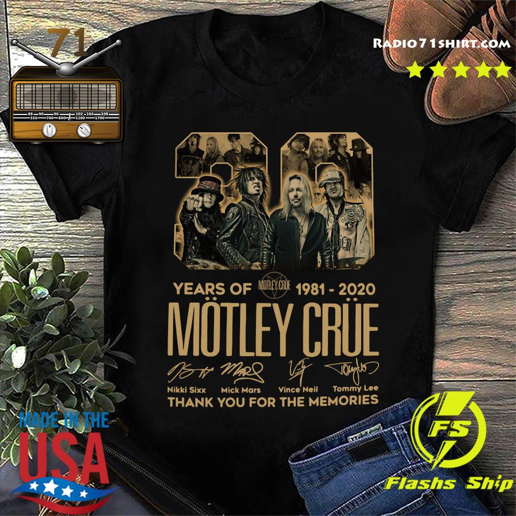 Official 39 Years Of Motley Crue 1981 2020 Thank You For The Memories Signatures Shirt