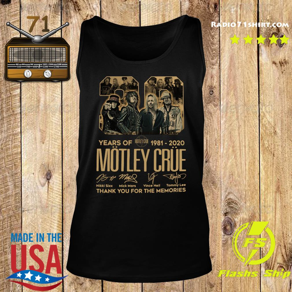 Official 39 Years Of Motley Crue 1981 2020 Thank You For The Memories Signatures Shirt Tank top