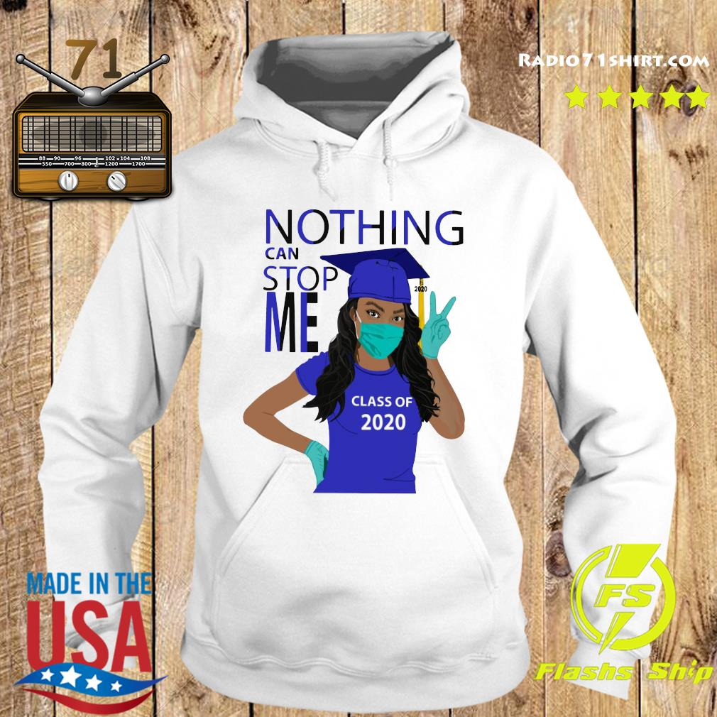 Official Graduation Nothing Can Stop Me Class Of 2020 Royal Blue Shirt Hoodie