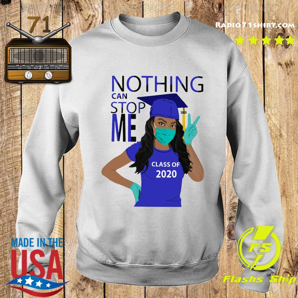 Official Graduation Nothing Can Stop Me Class Of 2020 Royal Blue Shirt Sweater