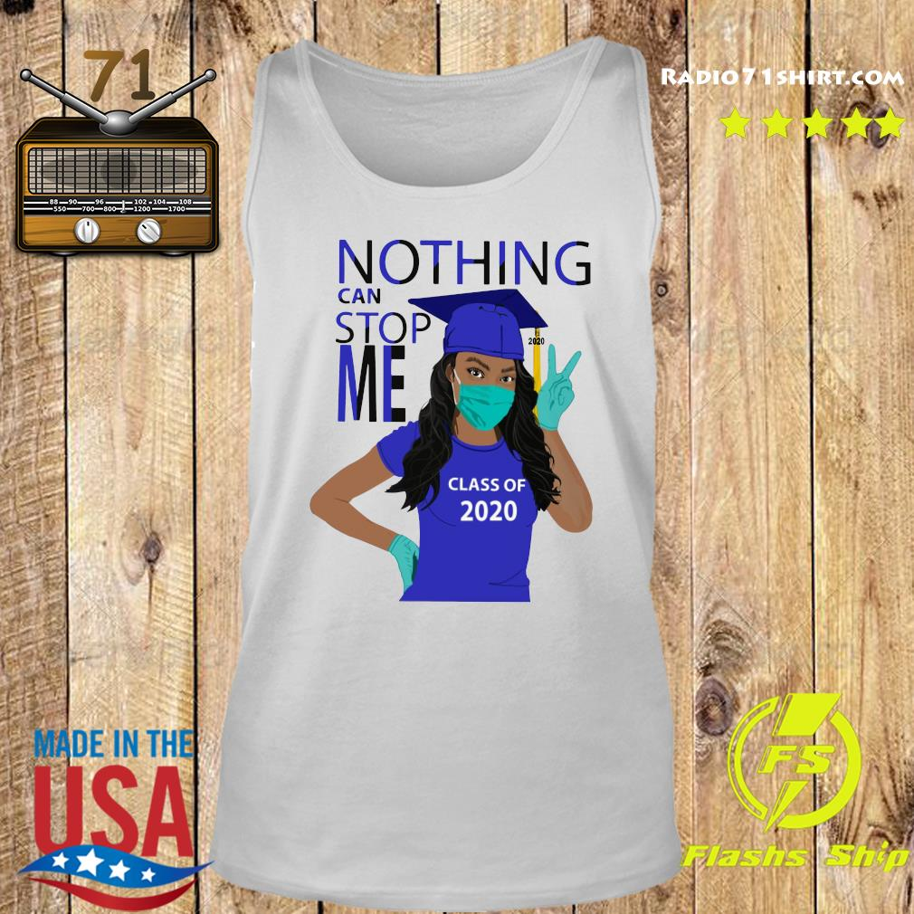 Official Graduation Nothing Can Stop Me Class Of 2020 Royal Blue Shirt Tank top