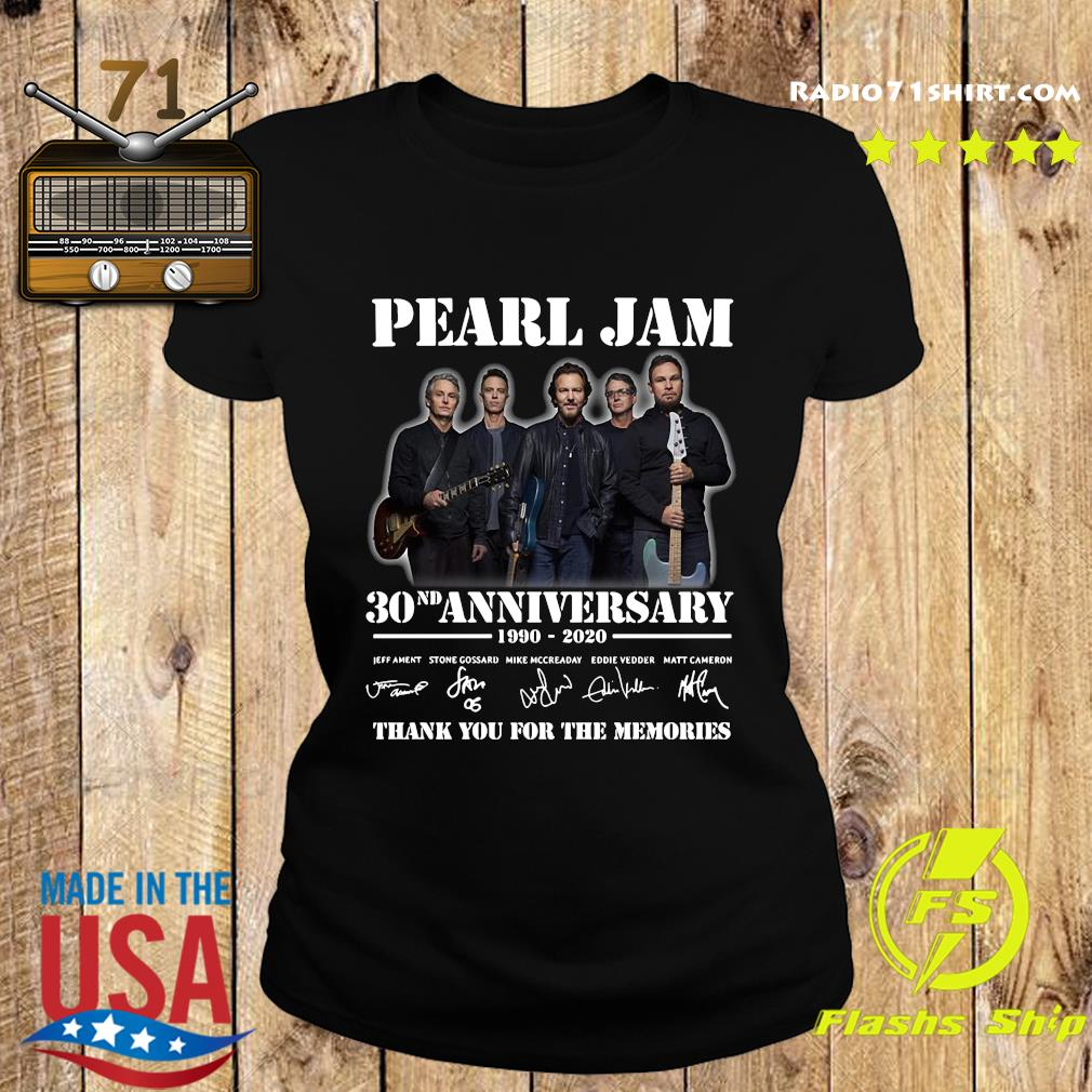 Pearl Jam 30nd Anniversary 1990 2020 Thank You For The Memories Signatures Shirt Ladies tee