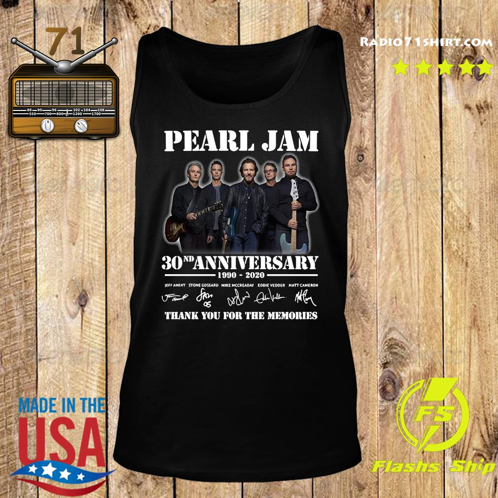 Pearl Jam 30nd Anniversary 1990 2020 Thank You For The Memories Signatures Shirt Tank top