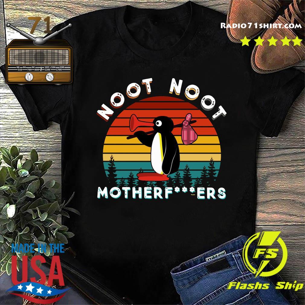 Pingu Noot Noot Motherfucker Shirt