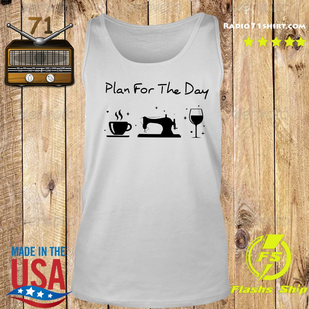 Plan For The Day Shirt Tank top