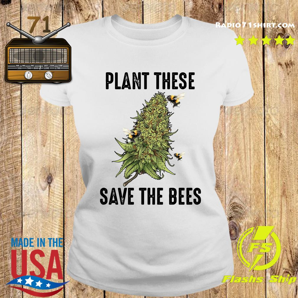 Plant These Save The Bees Shirt Ladies tee