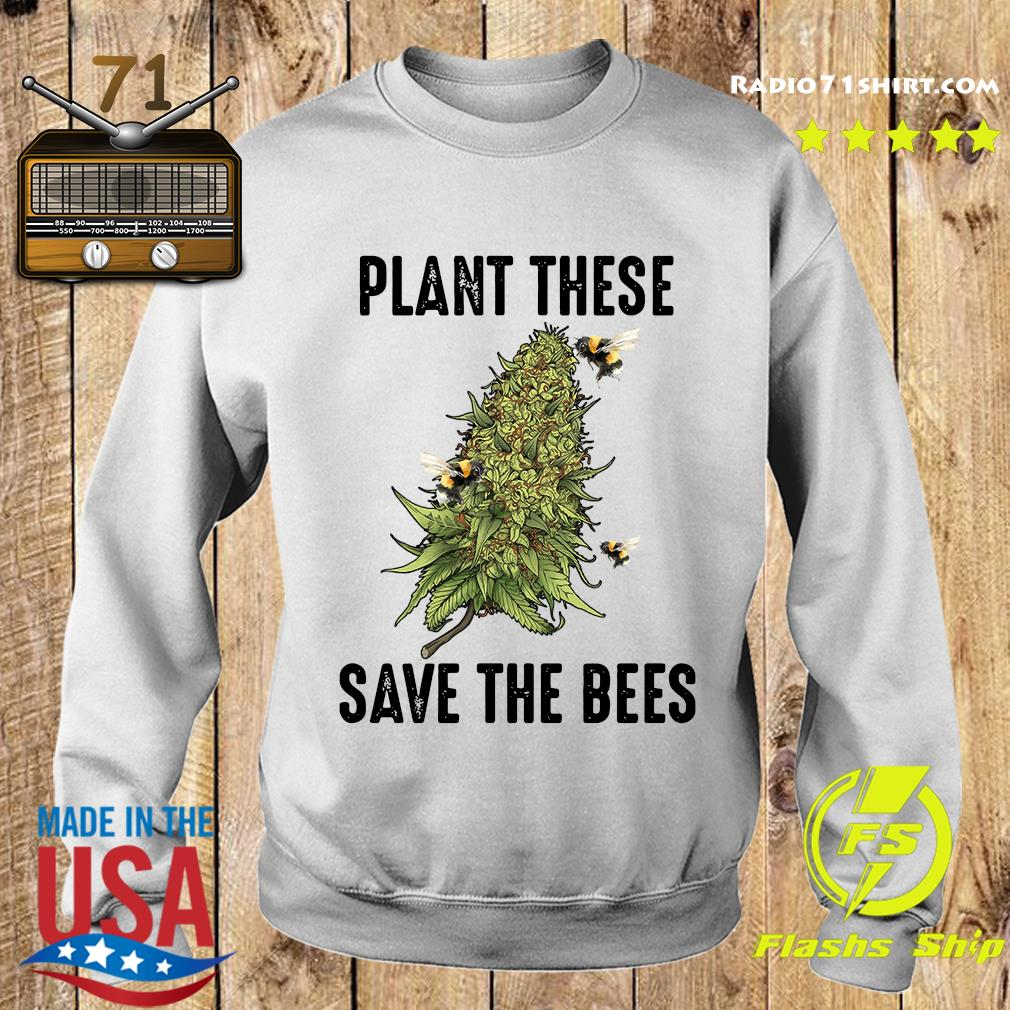 Plant These Save The Bees Shirt Sweater